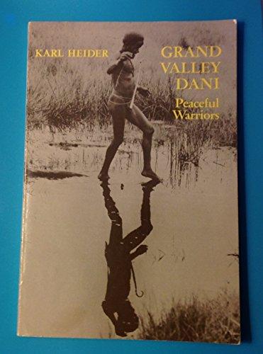 Grand Valley Dani By Karl G. Heider