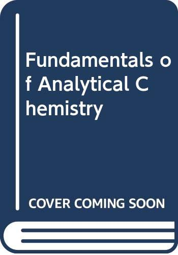 Fundamentals of Analytical Chemistry By Douglas A. Skoog
