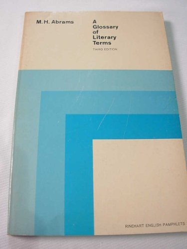 Glossary of Literary Terms By M. H. Abrams