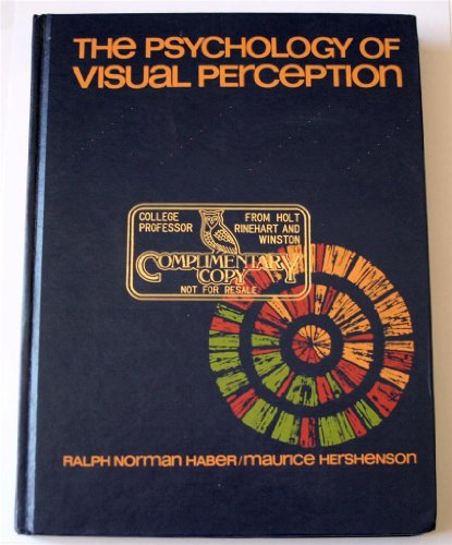 Psychology of Visual Perception By Ralph N. Haber