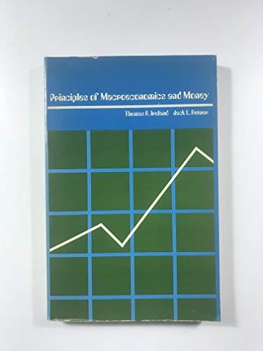 Principles of Macroeconomics and Money by Thomas R. Ireland