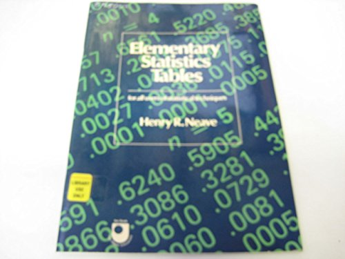 Elementary Statistics Tables By Henry R. Neave