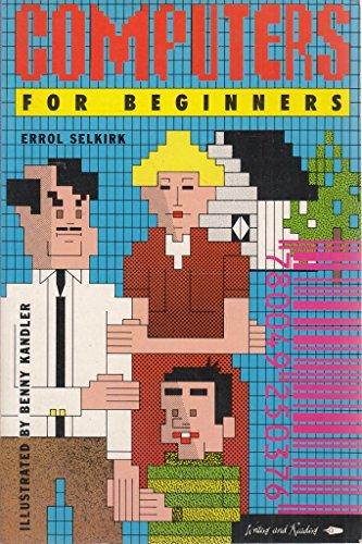 Computers for Beginners By Errol Selkirk