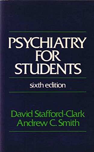 Psychiatry for Students By David Stafford-Clark