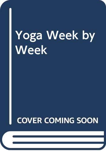 Yoga Week by Week By Selvarajan Yesudian