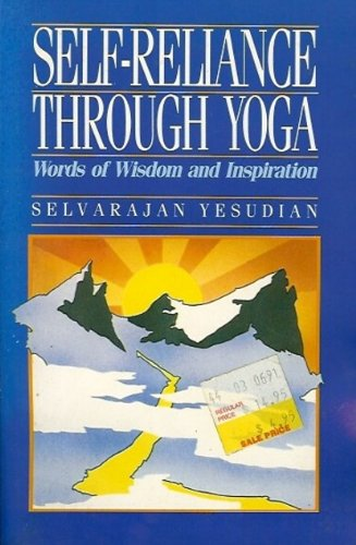 Self-reliance Through Yoga By Selvarajan Yesudian