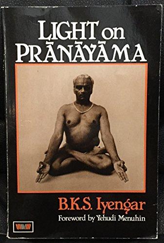 Light on Pranayama By B. K. S. Iyengar