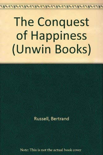 Conquest of Happiness By Bertrand Russell
