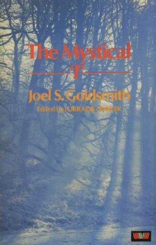 Mystical I By Joel S. Goldsmith