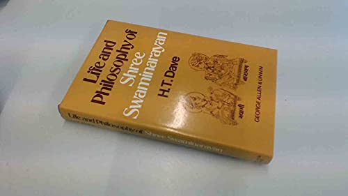 Life and Philosophy of Shree Swaminarayan By H.T. Dave