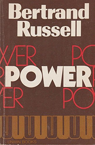 Power: A New Social Analysis By Bertrand Russell