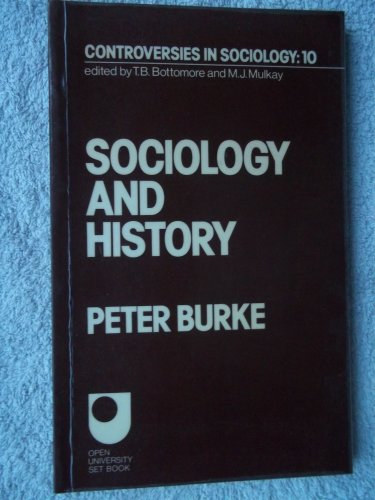 Sociology and History By Peter Burke