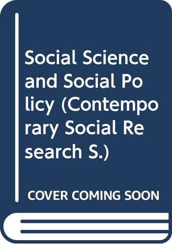 Social Science and Social Policy By Martin Bulmer