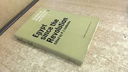 Egypt Since the Revolution By Edited by P. J. Vatikiotis