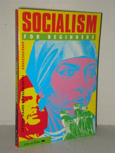 Socialism for Beginners (Writers & readers) By Anna Pacuska
