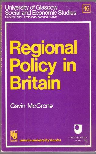 Regional Policy in Britain By Gavin McCrone