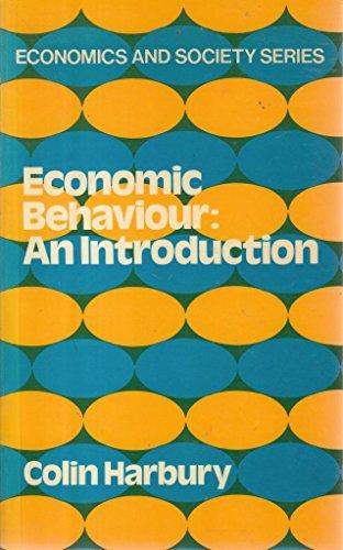 Economic Behaviour By C. D. Harbury