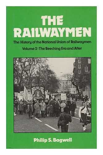 Railwaymen By Philip S. Bagwell