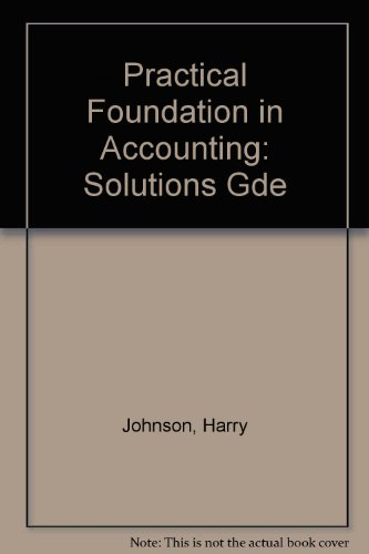 Practical Foundation in Accounting By Harry Johnson