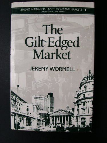 Gilt Edged Market By Jeremy Wormell