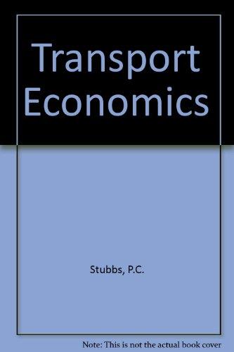 Transport Economics By P. C. Stubbs
