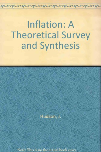 Inflation: A Theoretical Survey and Synthesis by J. Hudson