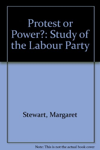 Protest or Power? By Margaret Stewart