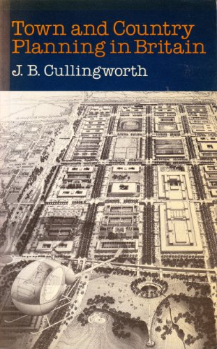 Town & Country Planning in Brit Pb By J. B. Cullingworth