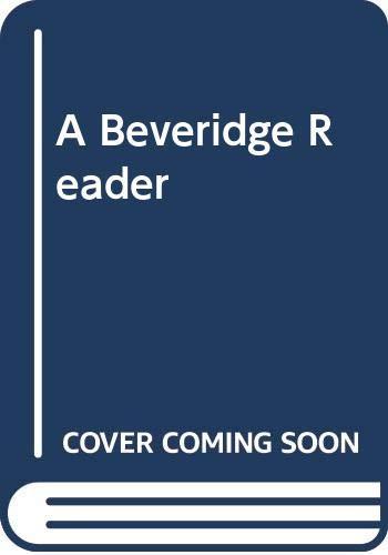 A Beveridge Reader By Karel Williams