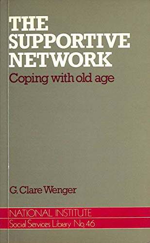 The Supportive Network By G. Clare Wenger