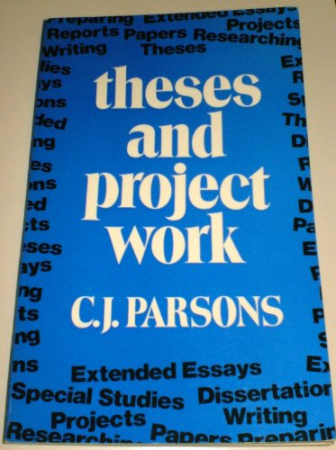 Theses and Project Work By C.J. Parsons