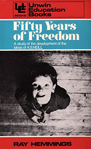 Fifty Years of Freedom By Ray Hemmings