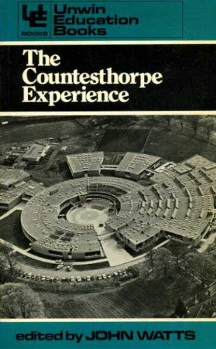 Countesthorpe Experience By Edited by John Watts