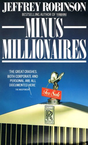 Minus Millionaires By Jeffrey Robinson