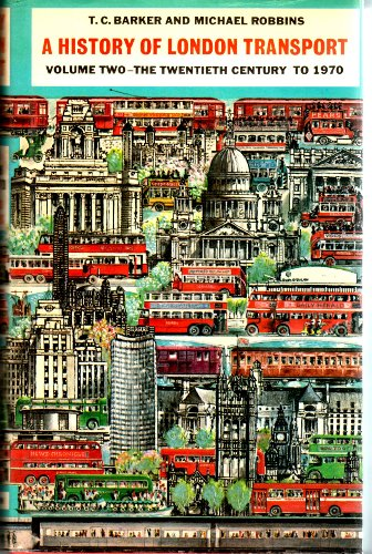 History of London Transport By T. C. Barker