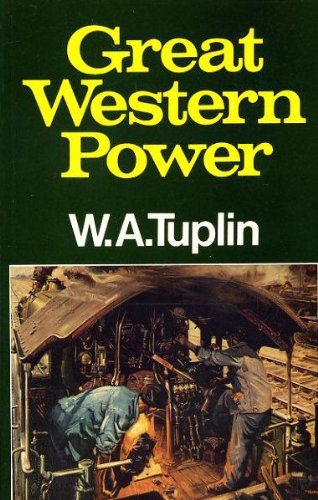 Great Western Power By W.A. Tuplin