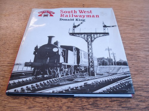 South West Railwayman By Donald King