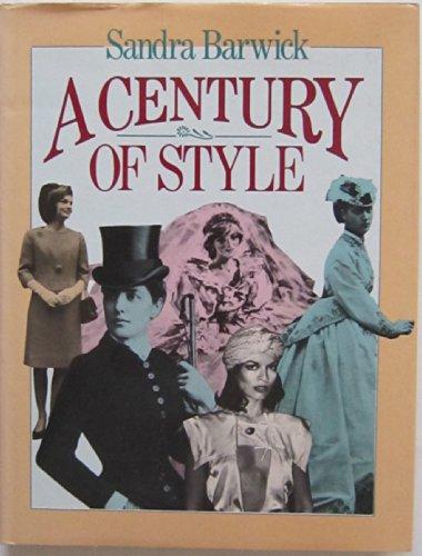 Century of Style By Sandra Barwick