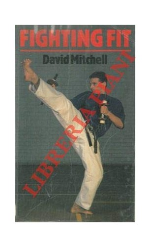 Fighting Fit By David Mitchell