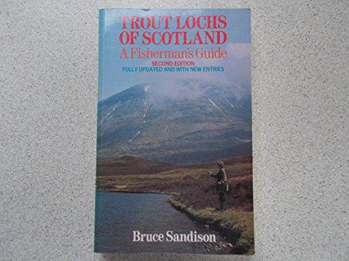 Trout Lochs of Scotland By Bruce Sandison