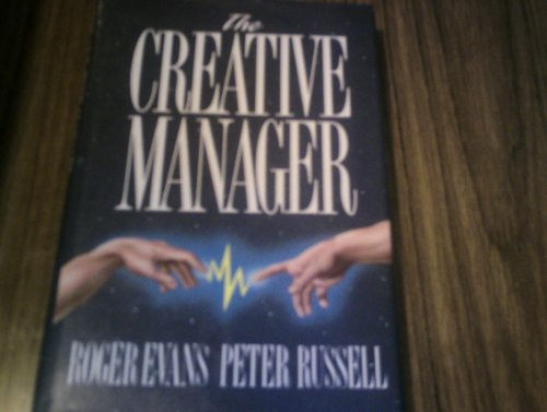 The Creative Manager By Roger Evans