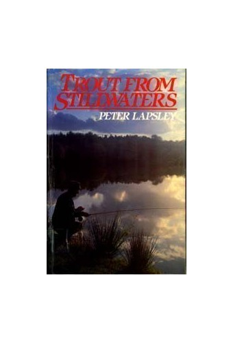 Trout from Still Waters By Peter Lapsley