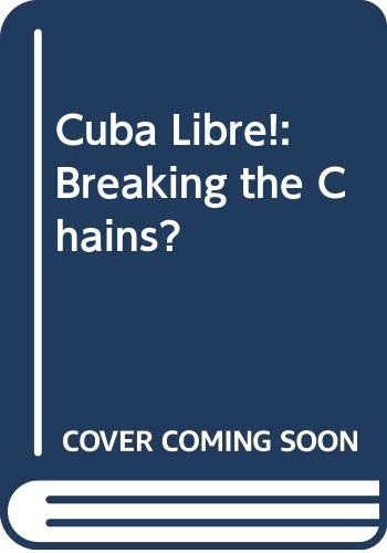 Cuba Libre! By Peter H. Marshall