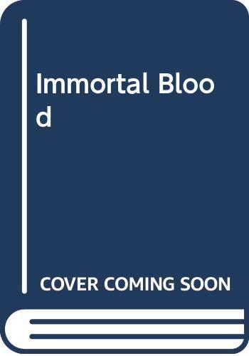 Immortal Blood By Barbara Hambly