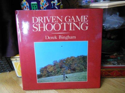 Driven Game Shooting By Derek Bingham