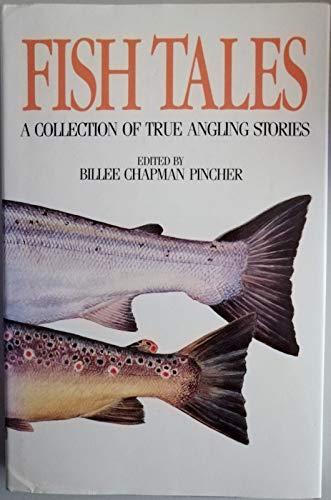 Fish Tales By Billee Chapman Pincher