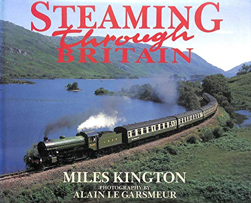 Steaming Through Britain By Miles Kington