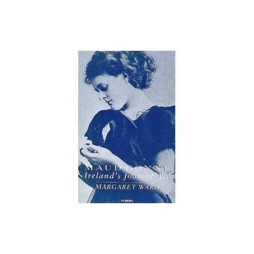 Maud Gonne By Margaret Ward