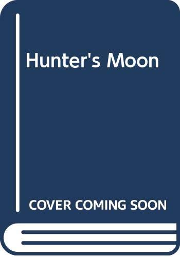 Hunter's Moon By Garry Kilworth