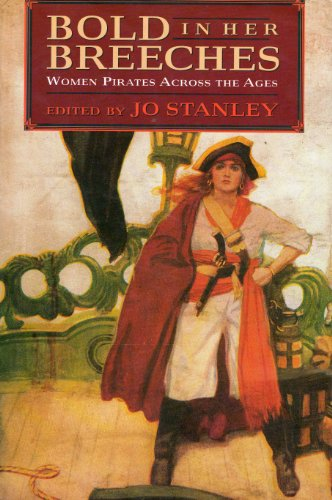 Bold in Her Breeches By Edited by Jo Stanley